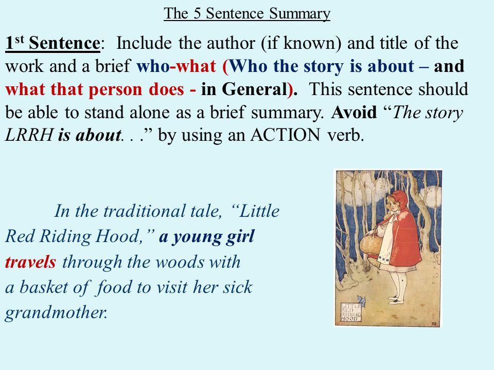 The Five Sentence Summary The 5 Sentence Summary 1 St Sentence