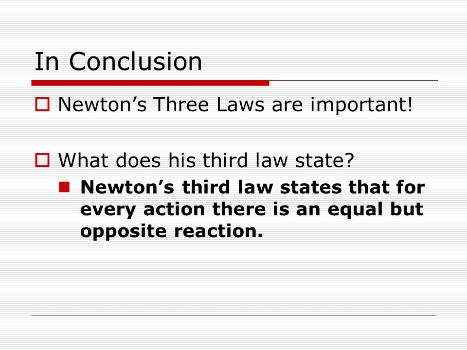newtons three laws of motion conclusion
