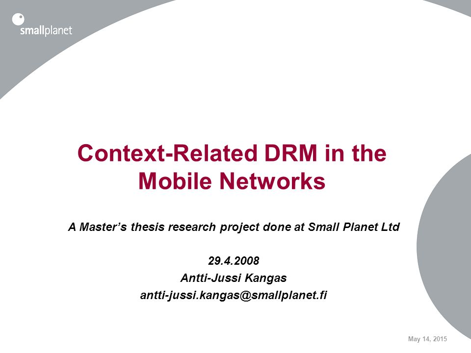 May 14, 2015 Context-Related DRM in the Mobile Networks A