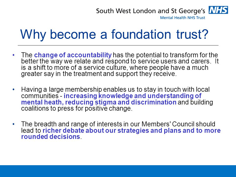 Why become a foundation trust.
