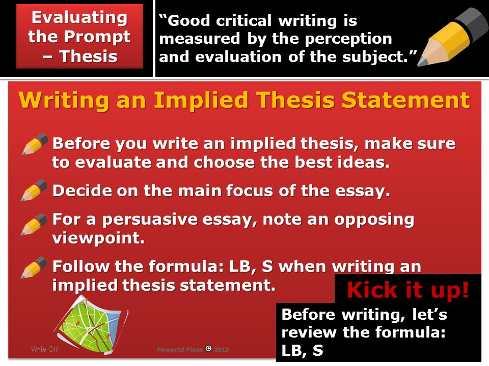 Writing an Implied Thesis Statement Write On.