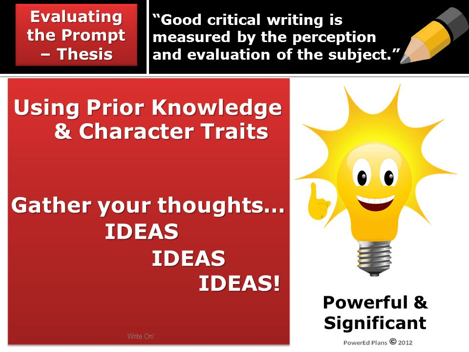 Using Prior Knowledge & Character Traits Using Prior Knowledge & Character Traits Gather your thoughts… IDEASIDEASIDEAS.