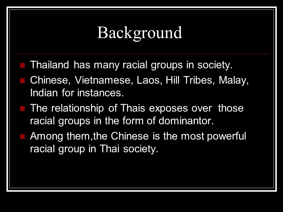 Thailand Multi-racial society, the case study of the Chinese in