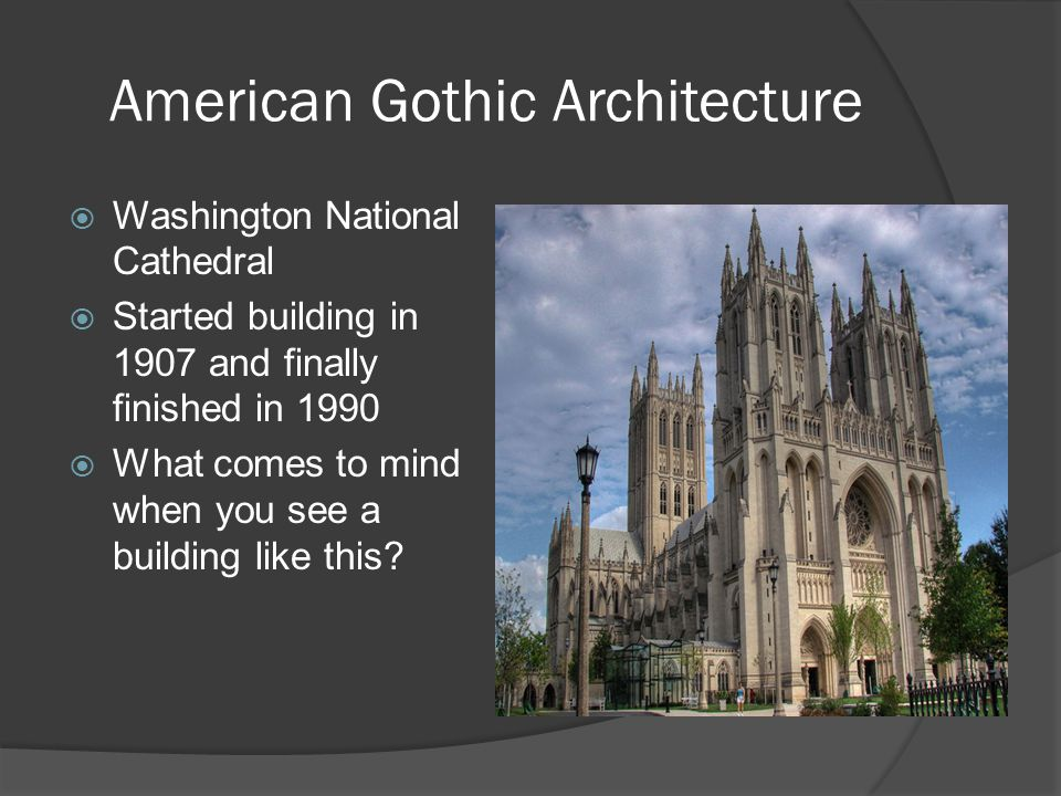4 American Gothic Architecture Washington National Cathedral Started Building