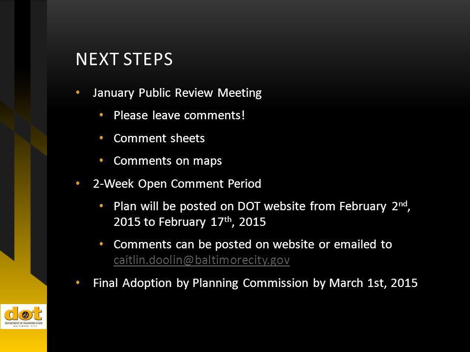 NEXT STEPS January Public Review Meeting Please leave comments.