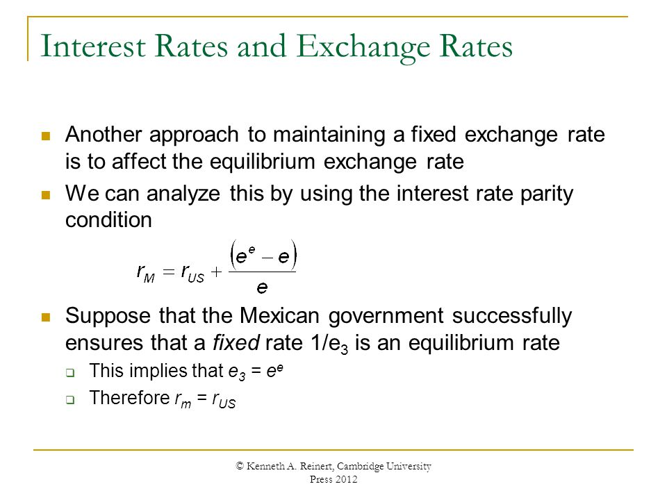 Interest Rates And Exchange Another Roach To Maintaining A Fixed Rate Is Affect