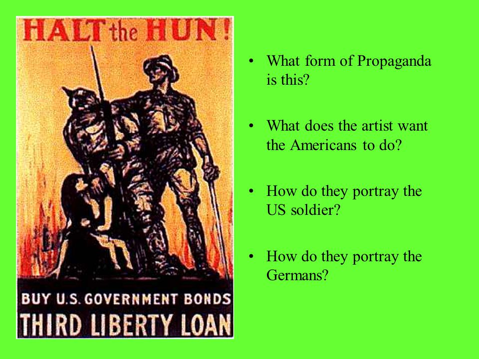 Who is the Hun What does the artist want Americans to do What form of propaganda is this