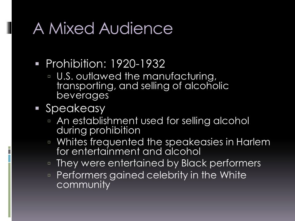 A Mixed Audience  Prohibition:  U.S.