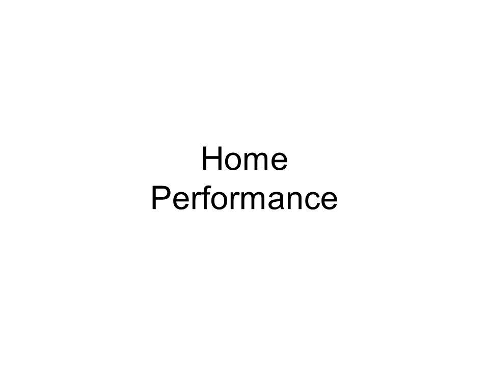 Home Performance