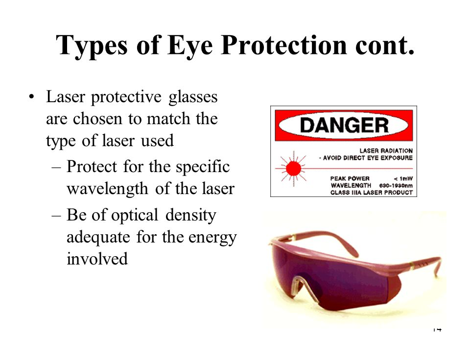 14 Types of Eye Protection cont.