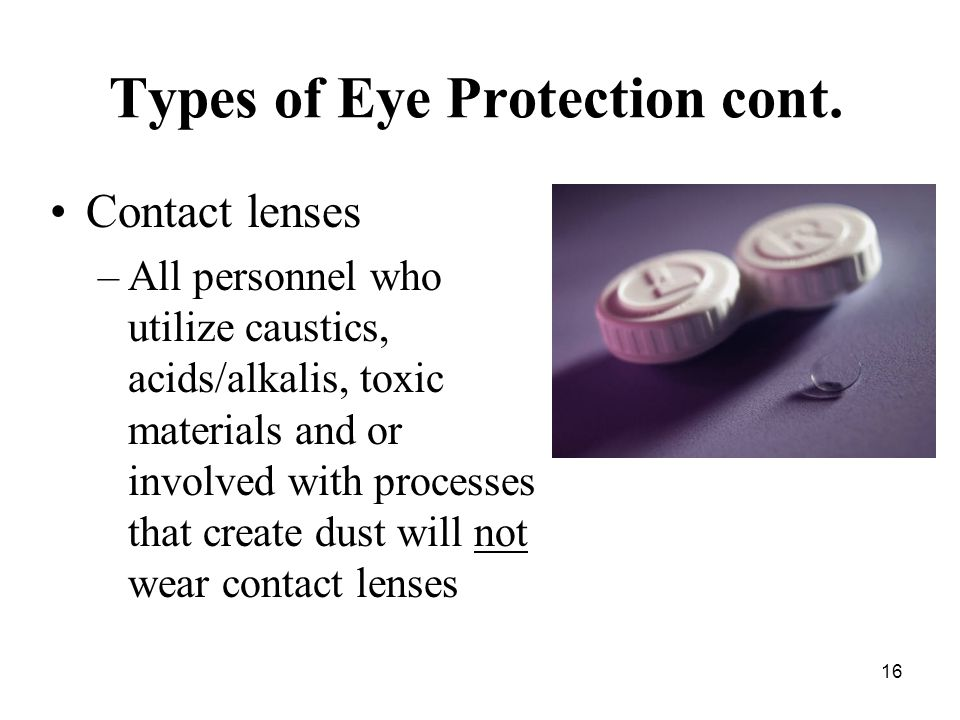 16 Types of Eye Protection cont.