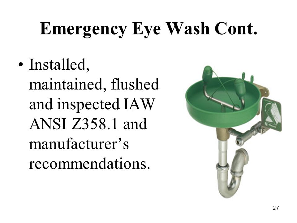 27 Emergency Eye Wash Cont.