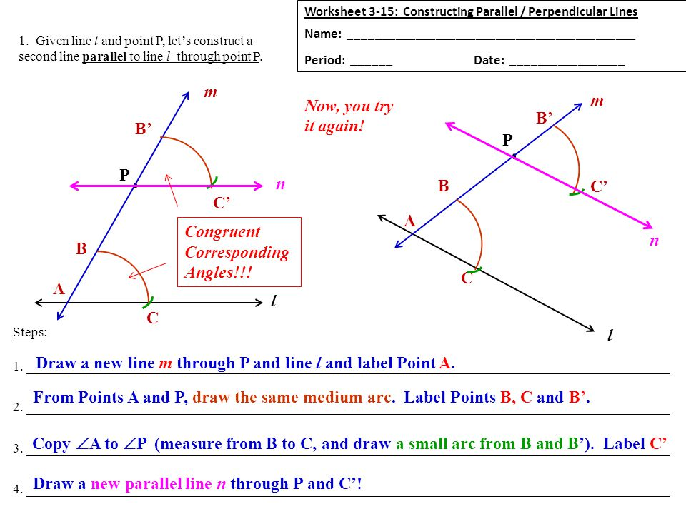 1 Given Line L And Point P Let's Construct A Second Parallel. Given Line L And Point P Let's Construct A Second Parallel To. Worksheet. Geometry Parallel And Perpendicular Lines Worksheet At Clickcart.co