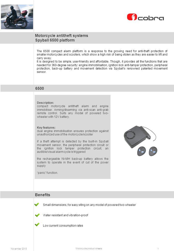 Motorcycle antitheft systems Spyball 6500 platform Benefits 6500