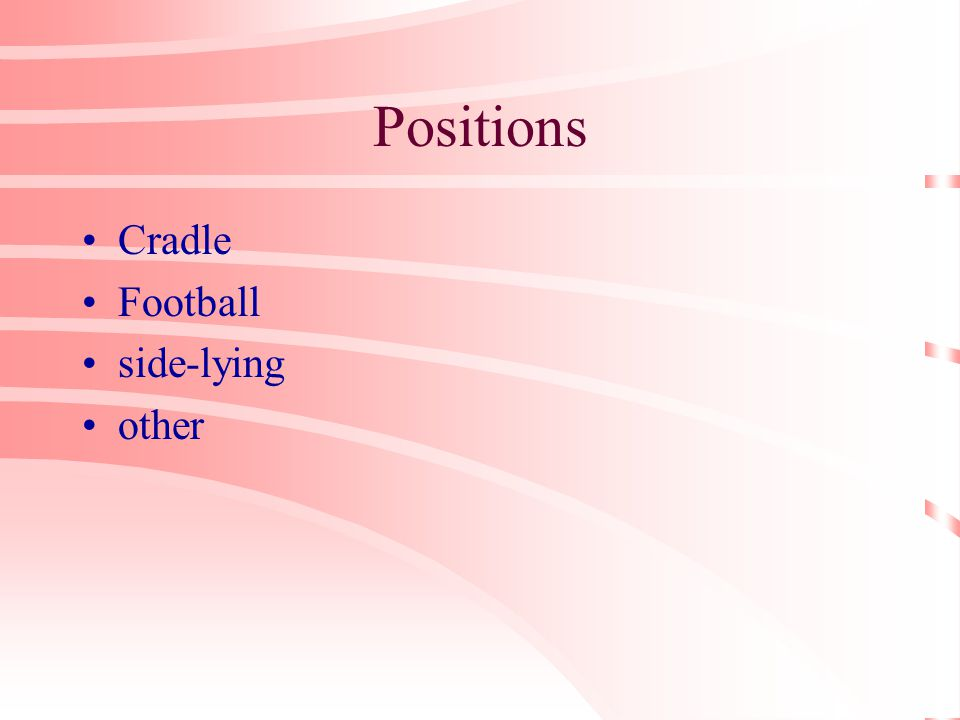 Positions Cradle Football side-lying other