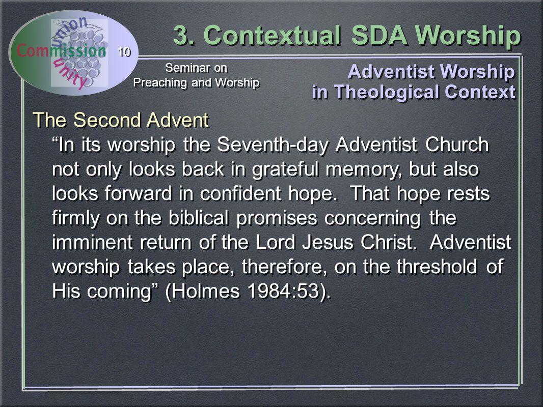 3  Contextual SDA Worship Seminar on Preaching and Worship Seminar