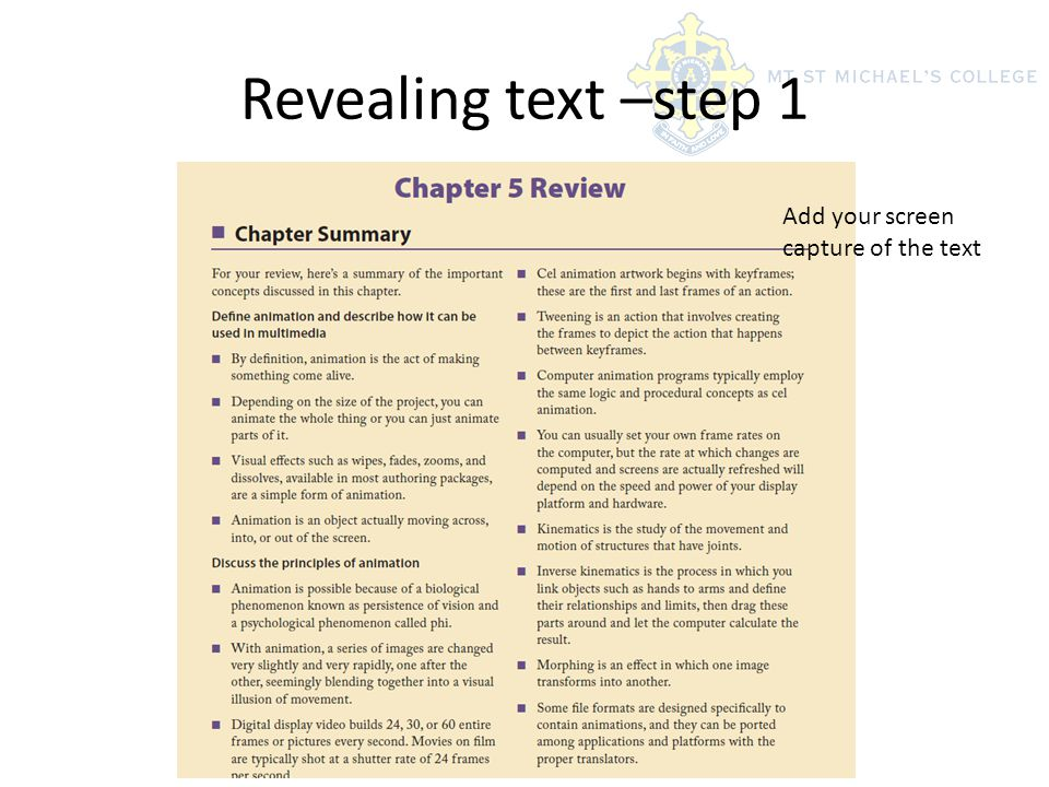 Revealing text –step 1 Add your screen capture of the text