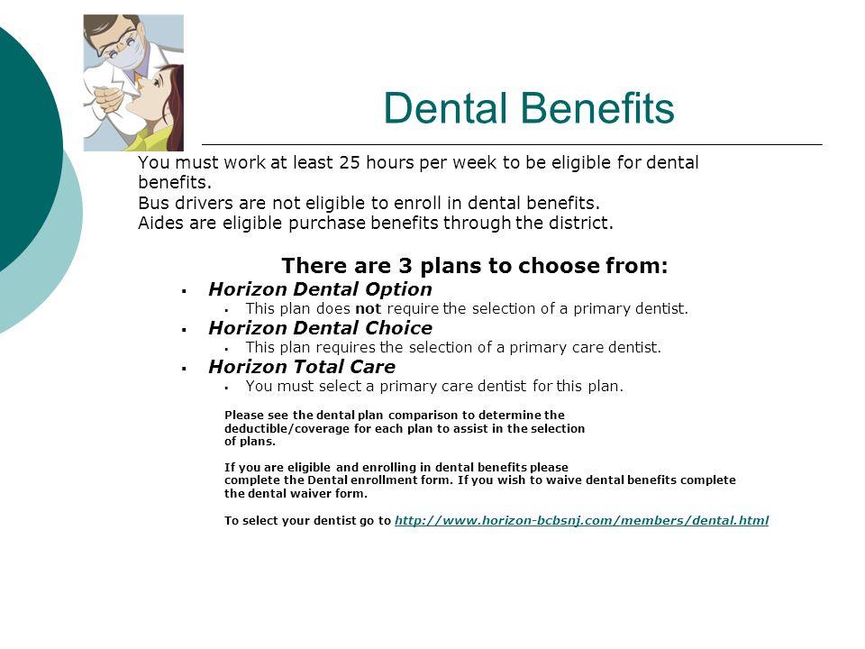 NEW EMPLOYEE BENEFITS  Health Benefits  Dental  Long Term