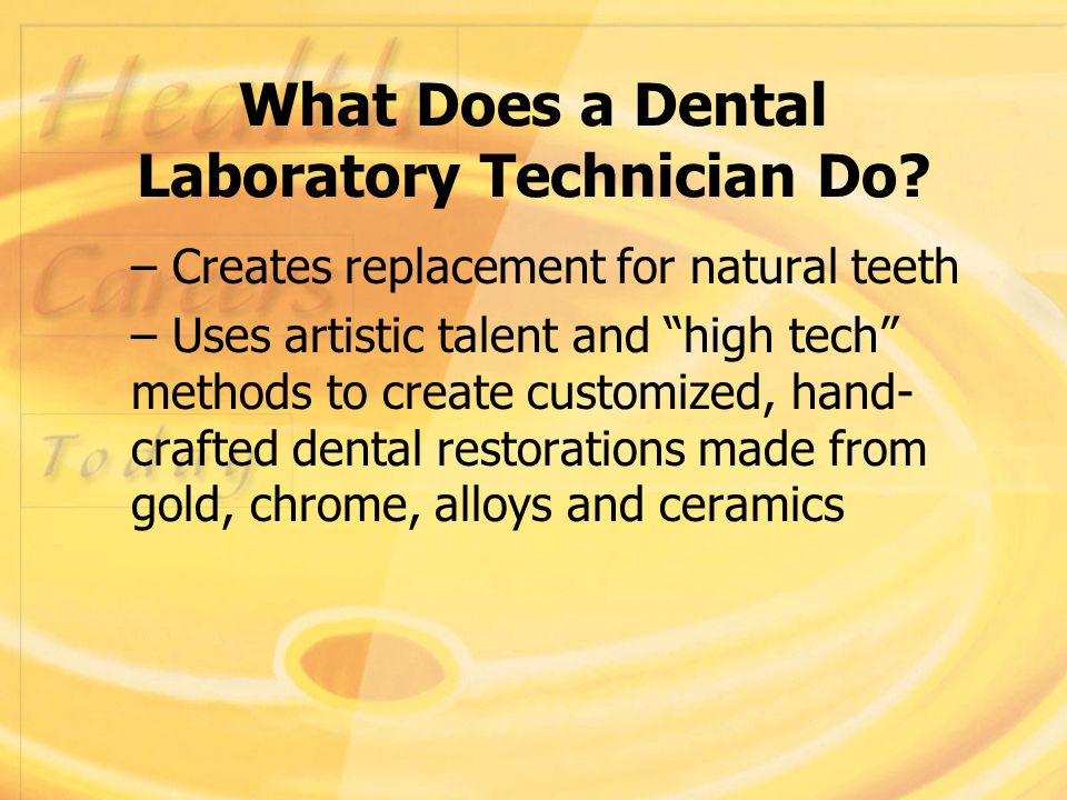 What Does a Dental Laboratory Technician Do.