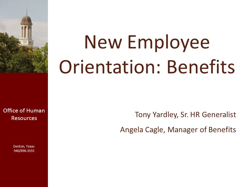 new employee orientation benefits office of human resources denton
