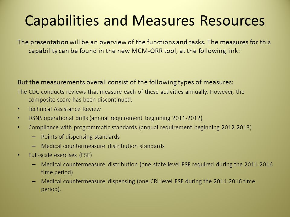 Capabilities and Measures Resources The presentation will be an overview of the functions and tasks.