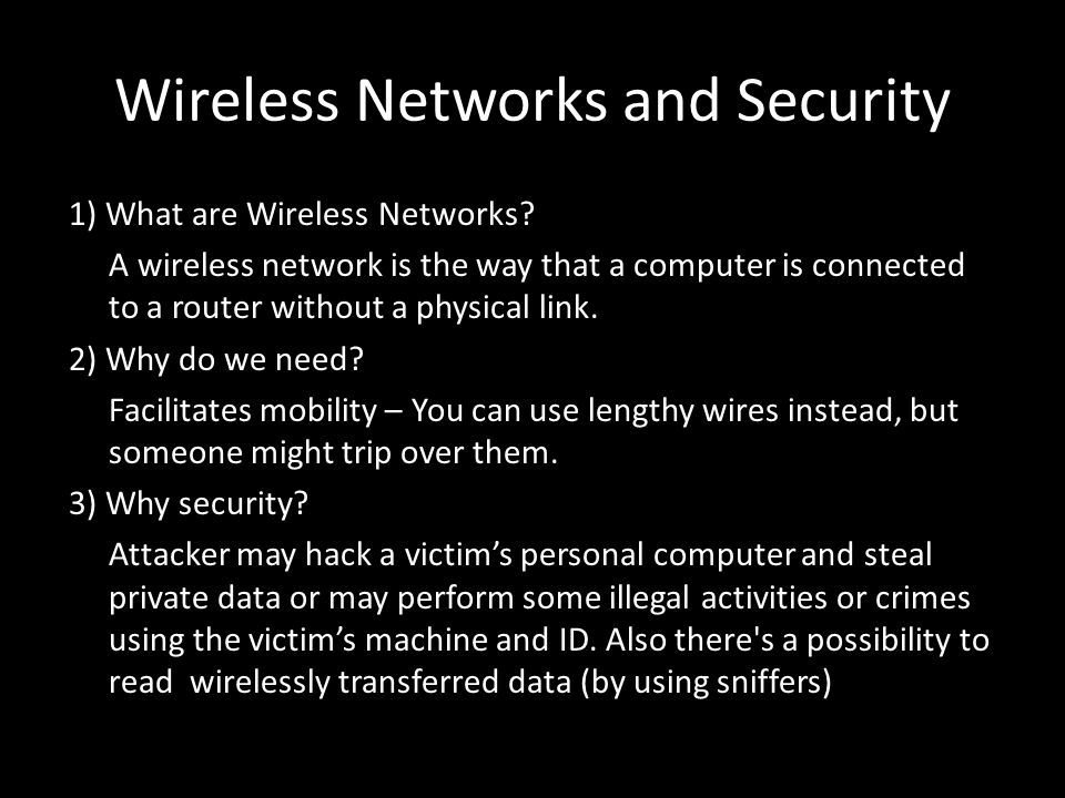 Wireless Networks and Security 1) What are Wireless Networks.