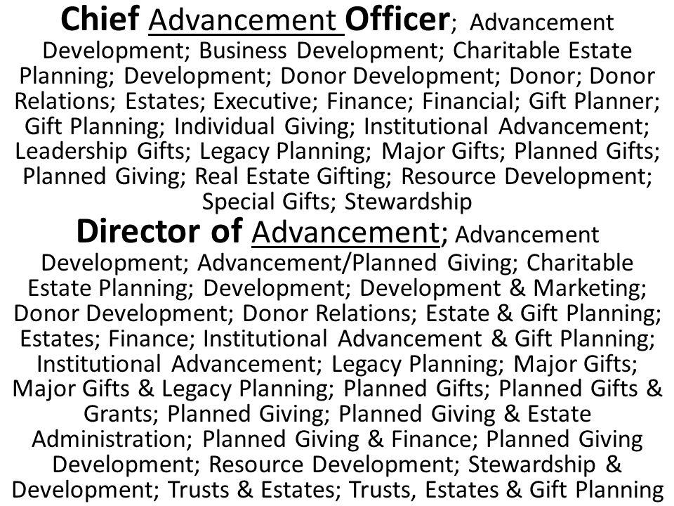 44 Chief Advancement ...