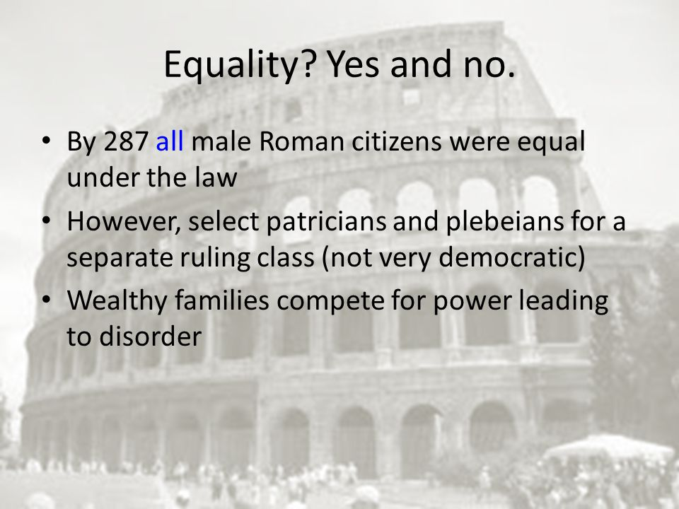 Equality. Yes and no.