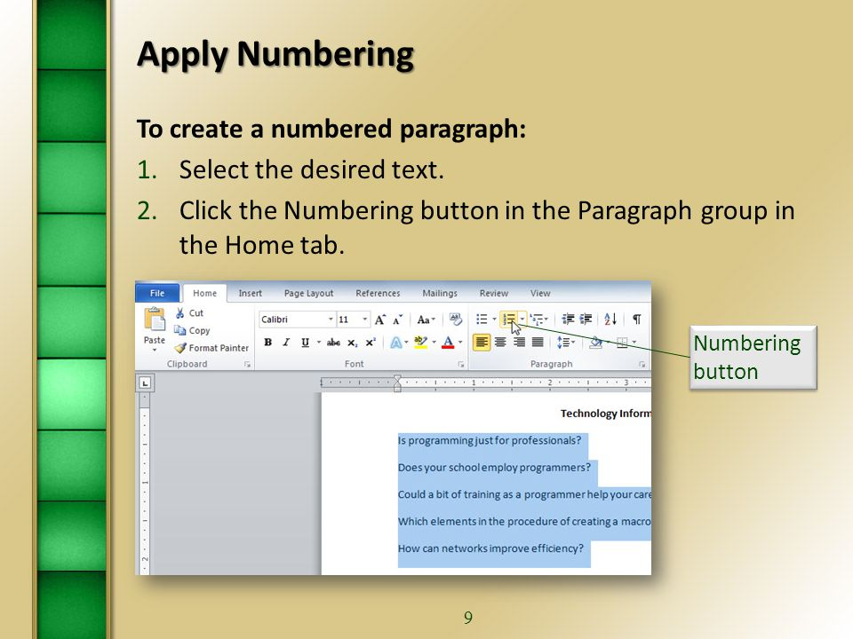 8 Turn Off Automatic Numbering and Bullets… To turn off automatic numbering: 1.Click the File tab.