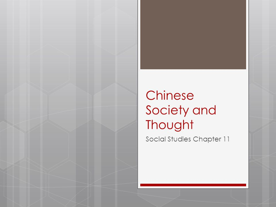 Chinese Society and Thought Social Studies Chapter 11