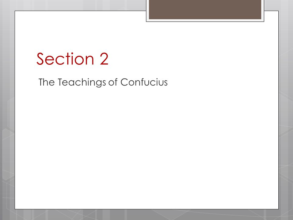 Section 2 The Teachings of Confucius