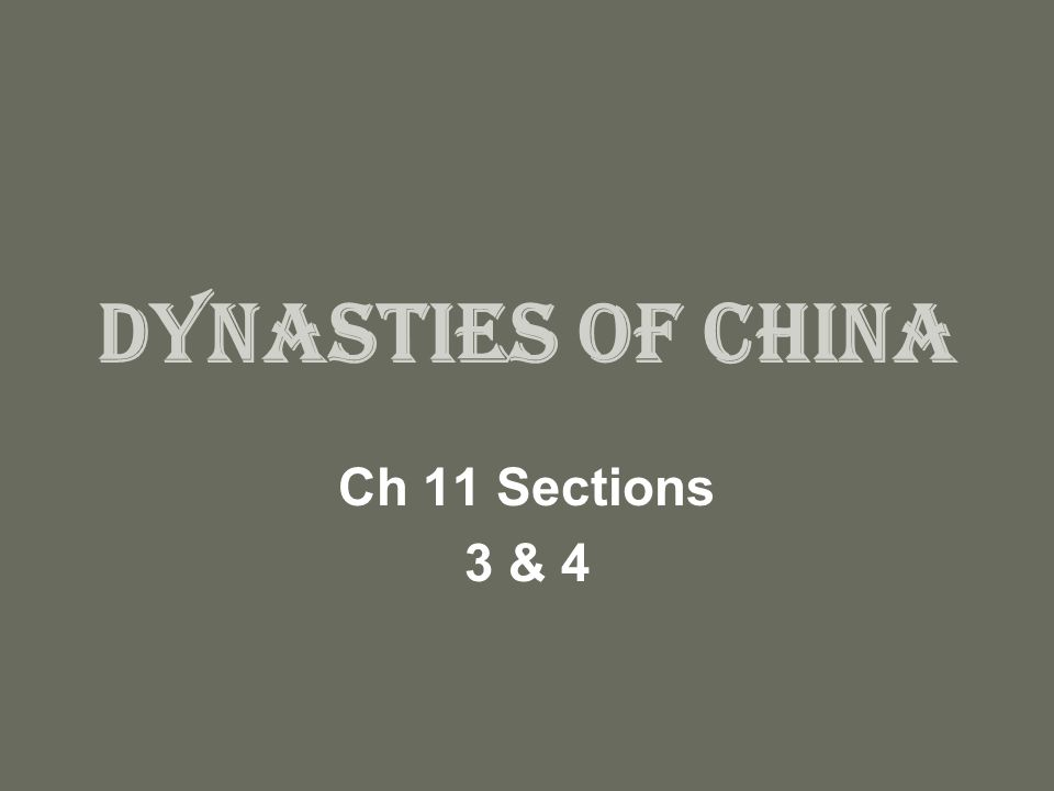 Dynasties Of China Ch 11 Sections 3 4 Chinese Legend Chinas