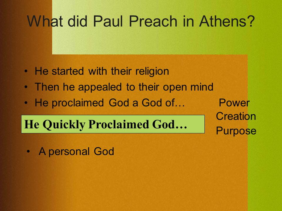 What did Paul Preach in Athens.