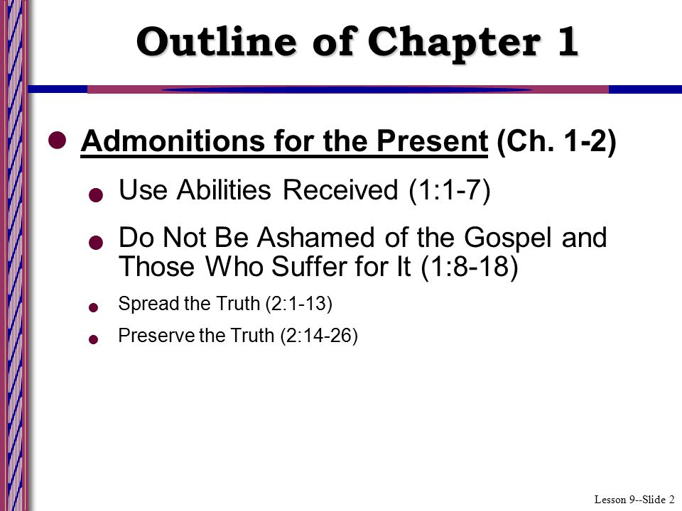 Lesson 9--Slide 2 Admonitions for the Present (Ch.