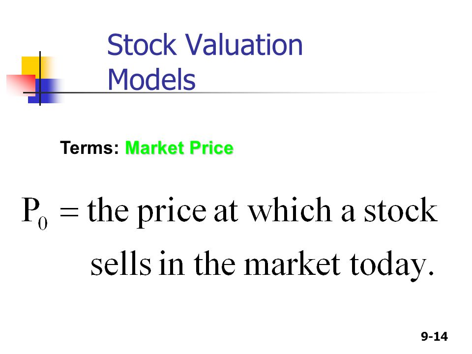 9-14 Market Price Terms: Market Price Stock Valuation Models