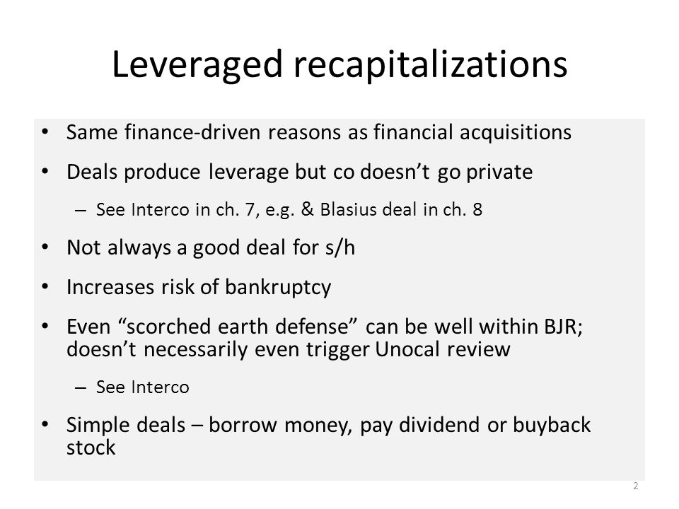 1 Leveraged Recapitalizations & Asset Restructuring Chapter 13 Part