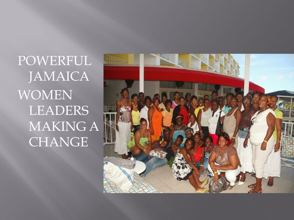 POWERFUL JAMAICA WOMEN LEADERS MAKING A CHANGE