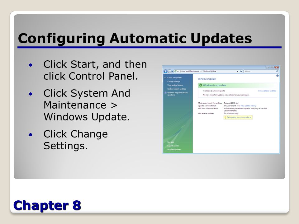 Chapter 8 Configuring Automatic Updates Click Start, and then click Control Panel.