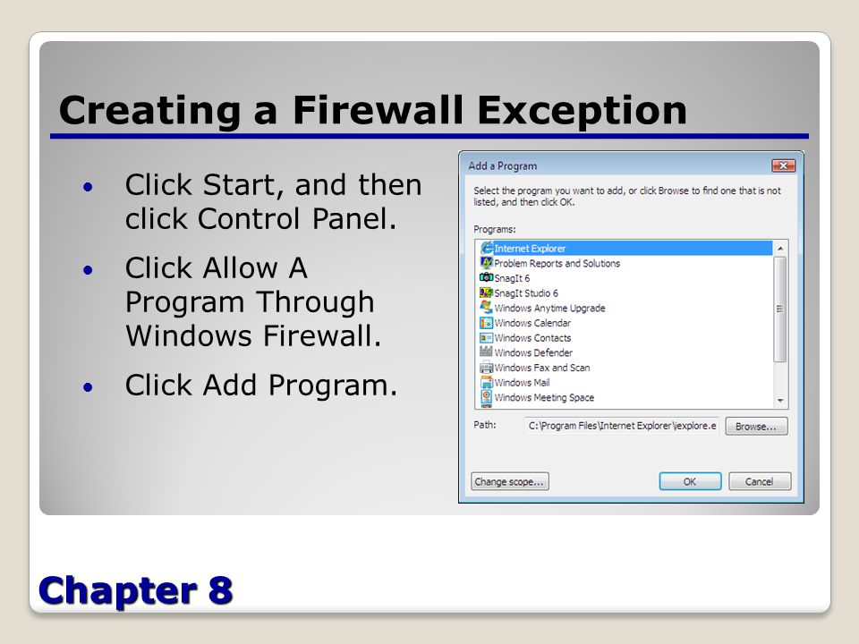 Chapter 8 Creating a Firewall Exception Click Start, and then click Control Panel.