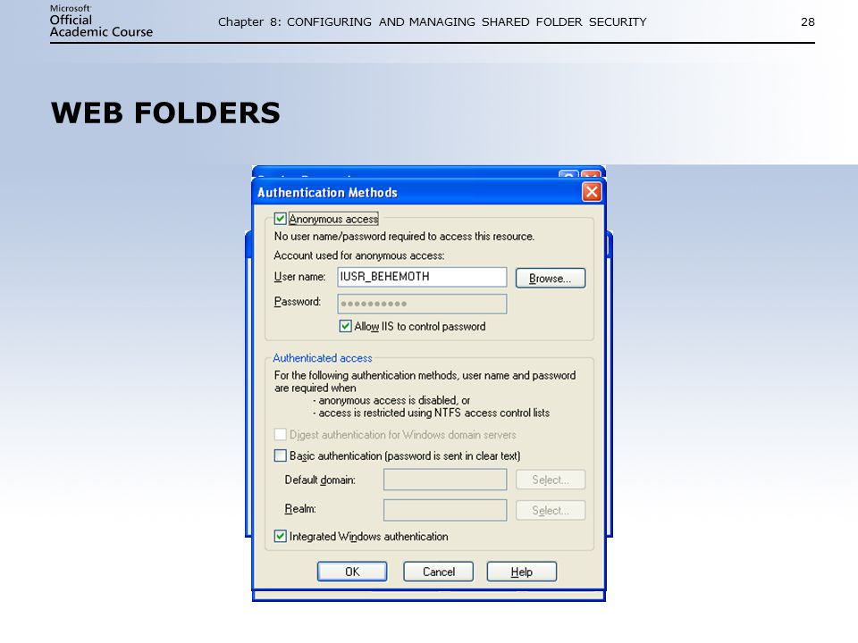 Chapter 8: CONFIGURING AND MANAGING SHARED FOLDER SECURITY28 WEB FOLDERS