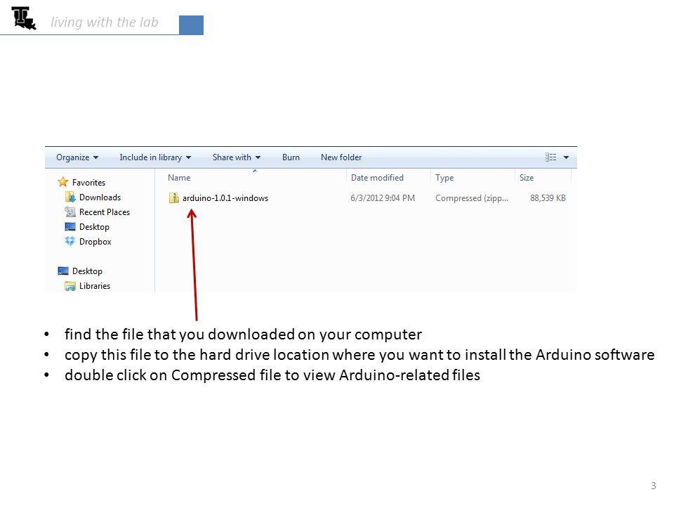 Getting your Arduino to Work: Microsoft Windows 1 Install Arduino