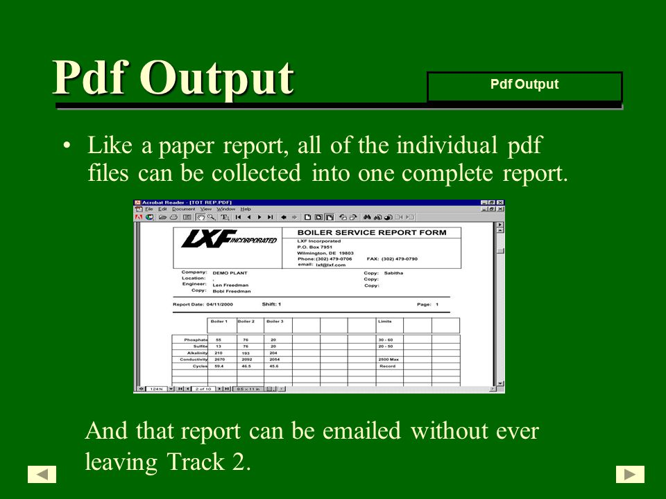 Like a paper report, all of the individual pdf files can be collected into one complete report.