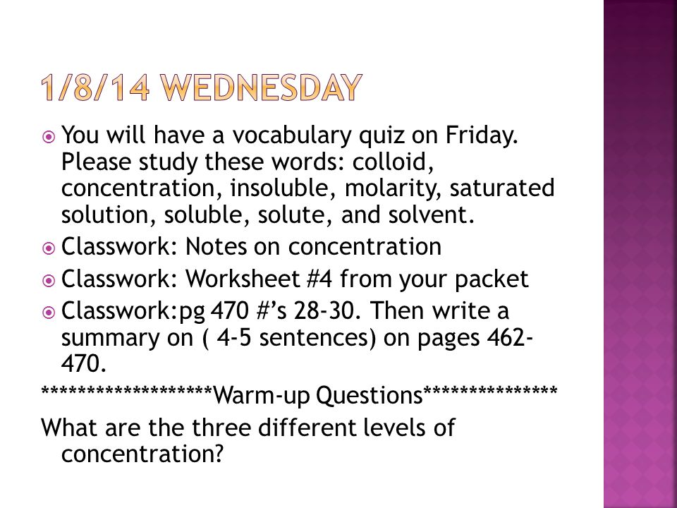  You will have a vocabulary quiz on Friday.