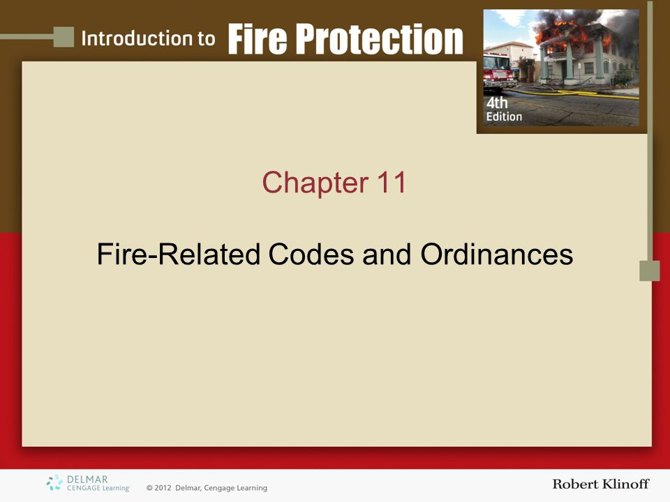 Chapter 11 Fire-Related Codes and Ordinances