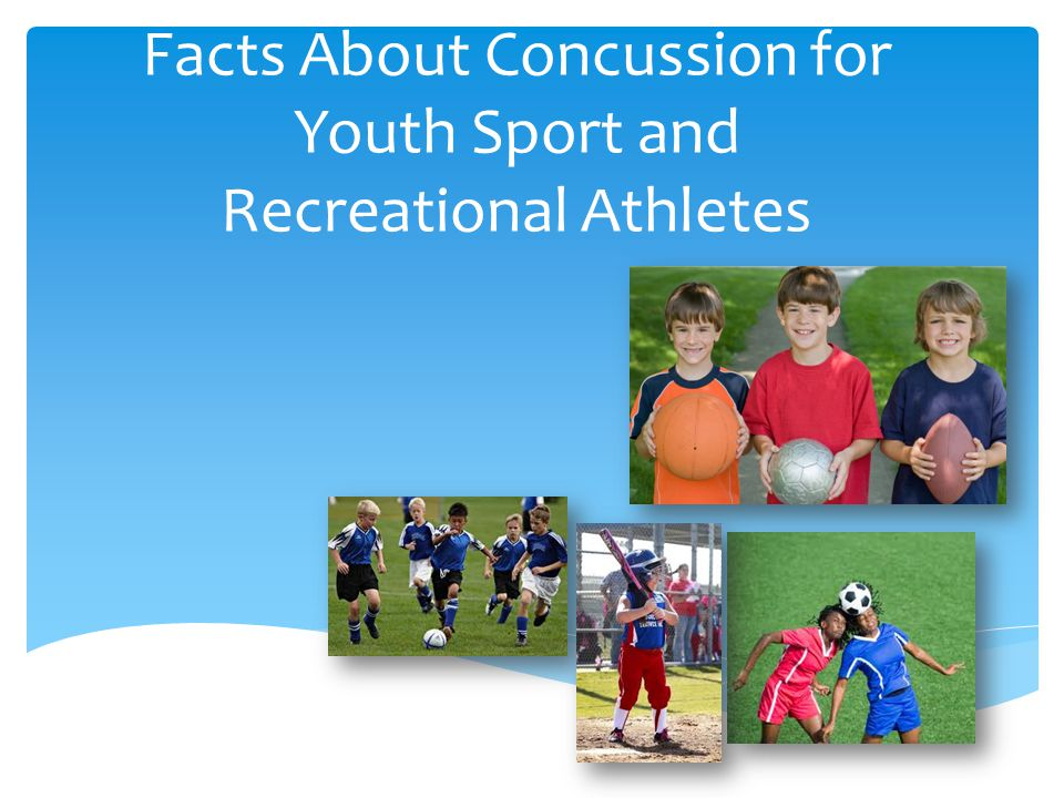 Facts About Concussion for Youth Sport and Recreational Athletes