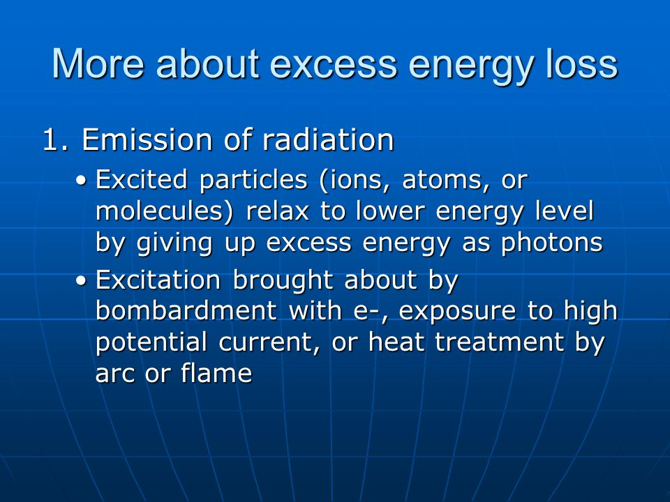 More about excess energy loss 1.