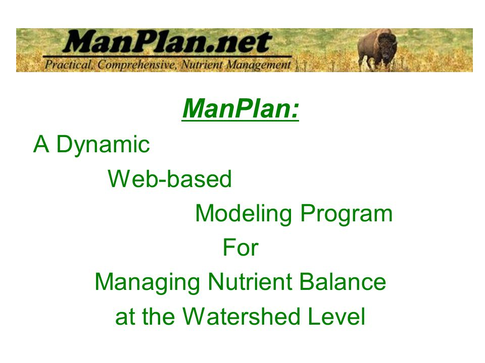 ManPlan: A Dynamic Web-based Modeling Program For Managing Nutrient Balance at the Watershed Level