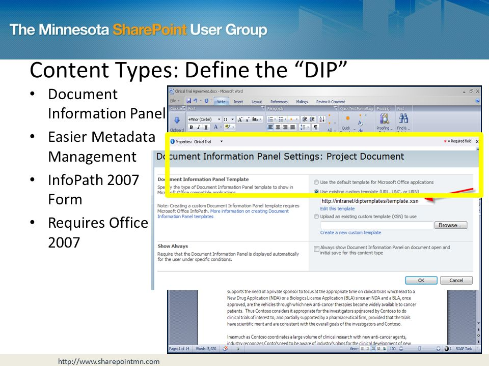 Document Information Panel Easier Metadata Management InfoPath 2007 Form Requires Office 2007 Content Types: Define the DIP
