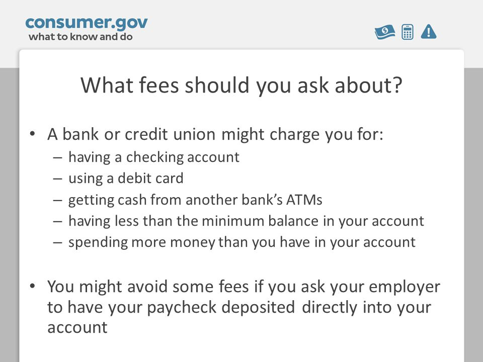 What fees should you ask about.