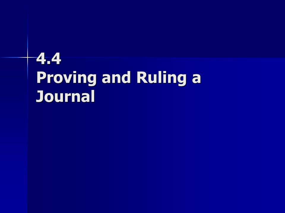 4.4 Proving and Ruling a Journal